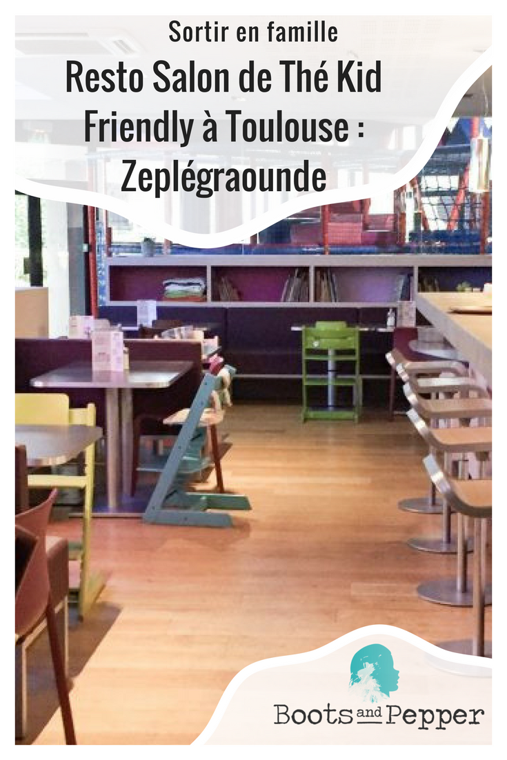 toulouse-blog-cafe-resto-restorant-enfant-kid-friendly-parent-famille-maman-papa-bebe-enfant-zeplegraounde-the-jeux-boots-and-pepper-salle