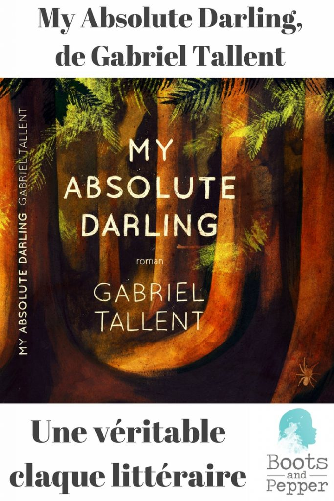 My absolute darling : le roman best seller, véritable claque littéraire