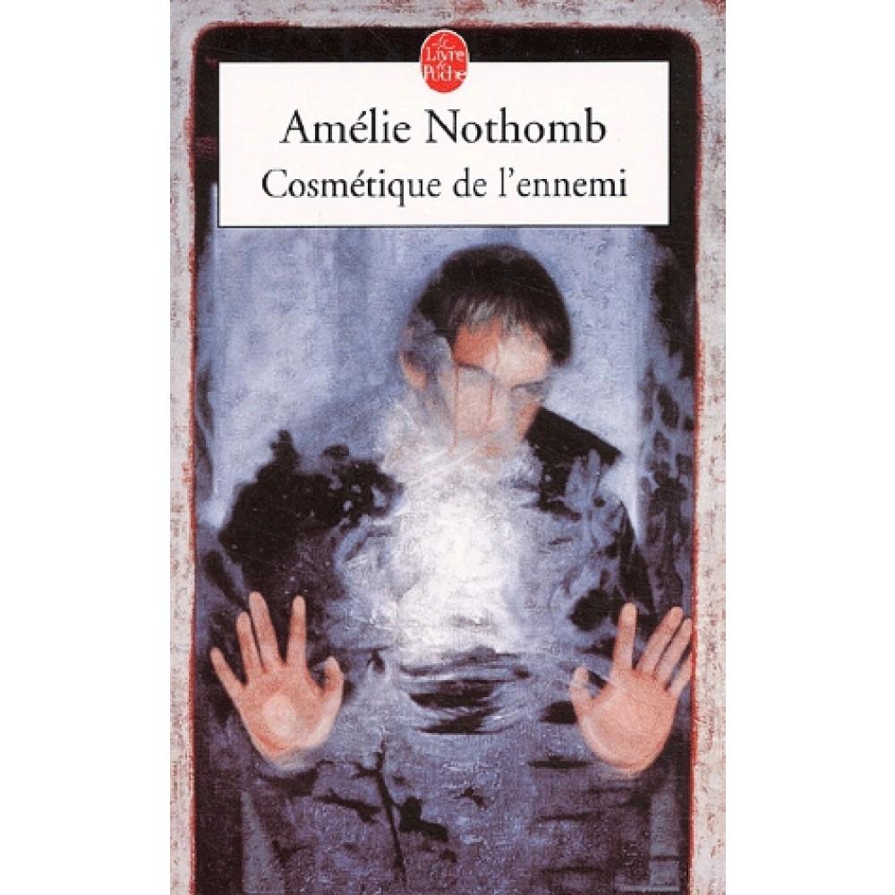 Couverture du roman d'Amélie Nothomb cosmétique de l'ennemi au format poche